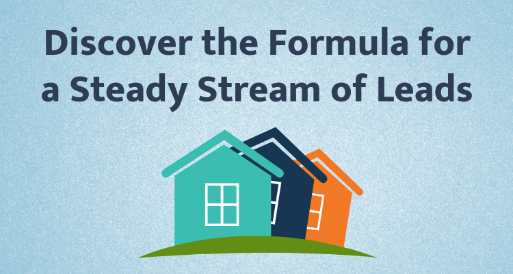 Discover the formula for a steady stream of leads  1