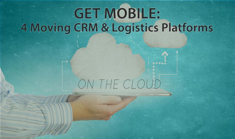 Cloudbased platforms that simplify mover crm logistics